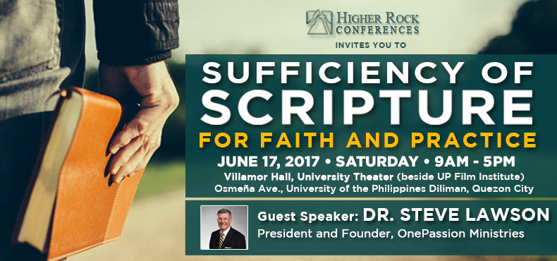 Higher Rock Conferences Sufficiency of Scripture by Dr. Steve Lawson
